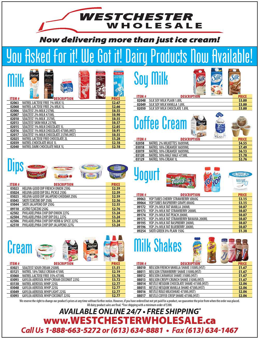Dairy products now available